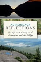 Adirondack Reflections ebook by Neal Burdick,Maurice Kenny