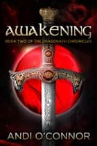 Awakening ebook by Andi O'Connor
