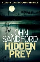 Hidden Prey - Lucas Davenport 15 ebook by John Sandford