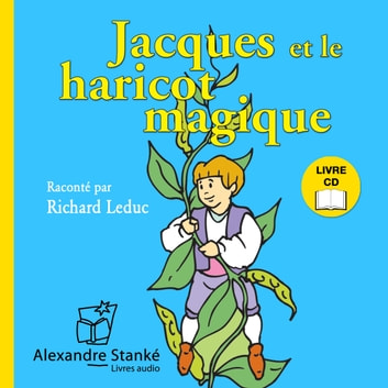 Jacques et le haricot magique audiobook by Claudie Stanké