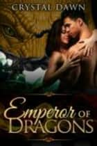 Emperor of Draconis ebook by Crystal Dawn