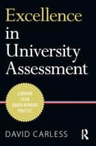 Excellence in University Assessment ebook by David Carless