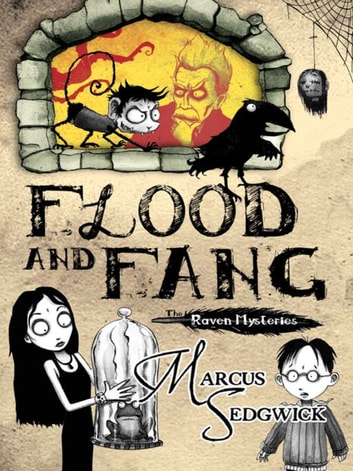 Flood and Fang - Book 1 ebook by Marcus Sedgwick