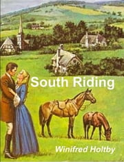 South Riding ebook by Winifred Holtby