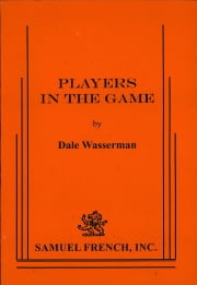 Players in the Game ebook by Dale Wasserman