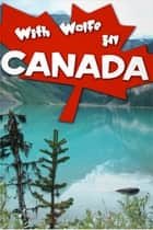 With Wolfe in Canada eBook by G. A. Henty