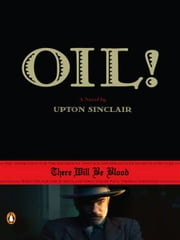Oil! ebook by Upton Sinclair