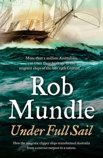 Under Full Sail ebook by Rob Mundle