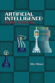 Artificial Intelligence - A New Synthesis ebook by Nils J. Nilsson