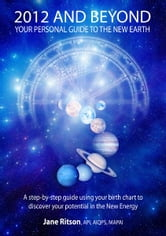2012 and Beyond: Your Personal Guide to the New Earth ebook by Jane Ritson