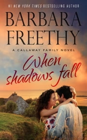 When Shadows Fall ebook by Barbara Freethy