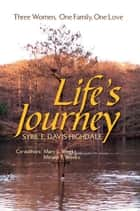 Life's Journey ebook by Sybil E. Davis-Highdale