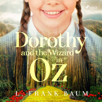 Dorothy and the Wizard in Oz audiobook by L. Frank Baum