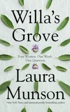 Willa's Grove ebook by Laura Munson