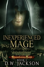 Inexperienced Mage ebook by D.W. Jackson