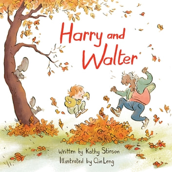 Harry and Walter ebook by Kathy Stinson
