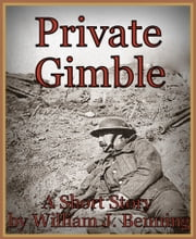 Private Gimble ebook by William J. Benning