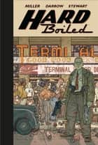 Hard Boiled (Second Edition) ebook by Frank Miller