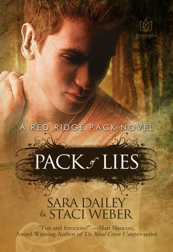 Pack of Lies: Book One of the Red Ridge Pack ebook by Sara Dailey,Staci Weber
