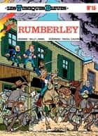 Les Tuniques Bleues - Tome 15 - RUMBERLEY ebook by Lambil, Raoul Cauvin