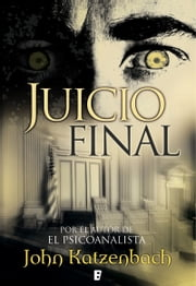 Juicio final ebook by John Katzenbach, María Alonso Gómez, Beatriz Iglesias Lamas