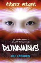 Runaways ebook by Joe Layburn, John Williams
