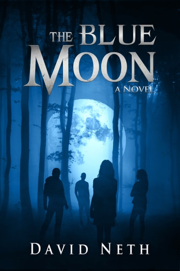 The Blue Moon ebook by David Neth