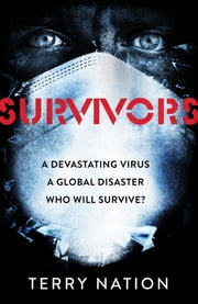 Survivors - The gripping, bestselling novel of life after a global pandemic ebook by Terry Nation