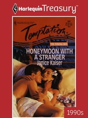 Honeymoon with a Stranger ebook by Janice Kaiser