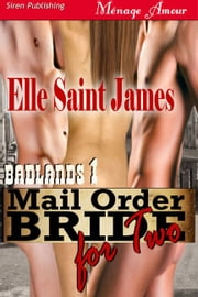 Mail Order Bride For Two ebook by James Elle Saint