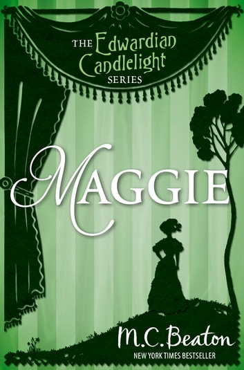 Maggie - Edwardian Candlelight 9 ebook by M.C. Beaton