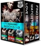 The Donovan Family Bundle (Love Me, Watch Me, Find Me) ebook by Margaret Watson