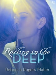 Rolling in the Deep ebook by Rebecca Rogers Maher