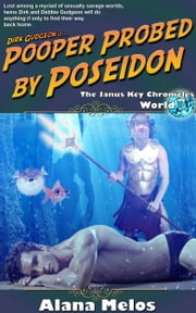 Pooper Probed by Poseidon ebook by Alana Melos