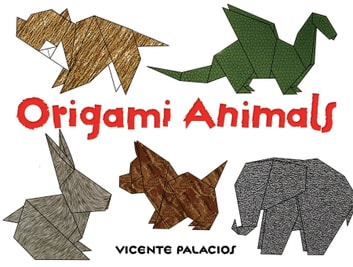 Origami Animals Ebook By Vicente Palacios 9780486164823 Rakuten Kobo - Origamis-animales