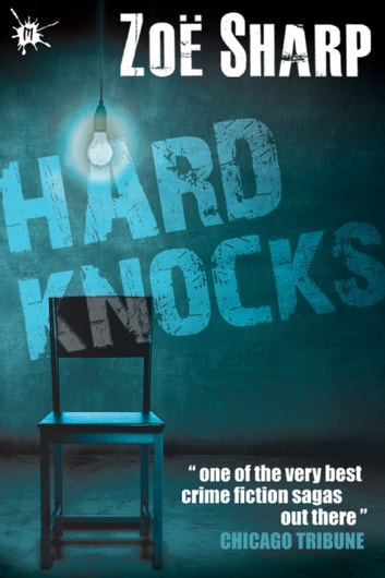 Hard Knocks: Charlie Fox book three ebook by Zoe Sharp