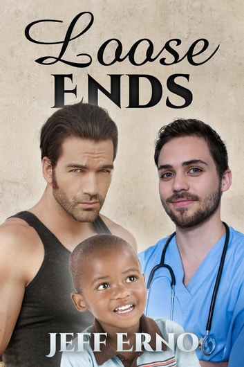 Loose Ends ebook by Jeff Erno