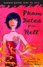 Prom Dates from Hell ebook by Rosemary Clement-Moore