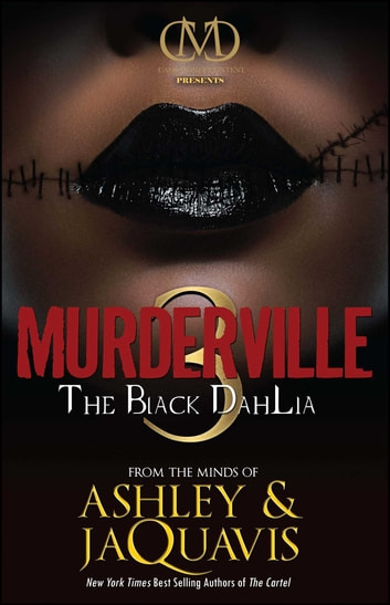 Murderville 3 - The Black Dahlia ebook by Ashley & JaQuavis