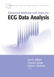 Advanced Methods and Tools for ECG Data Analysis ebook by Clifford, Gari