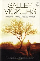 Where Three Roads Meet - The Myth of Oedipus ebook by Salley Vickers