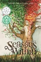 Seasons Within ebook by Lele Iturrioz