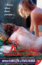 Romantic Interludes 2: Secrets ebook by Radclyffe, Stacia Seaman