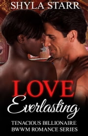 Love Everlasting ebook by Shyla Starr