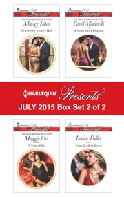 Harlequin Presents July 2015 - Box Set 2 of 2 - Married for Amari's Heir\A Taste of Sin\Sicilian's Shock Proposal\Vows Made in Secret ebook by Maisey Yates,Maggie Cox,Carol Marinelli,Louise Fuller