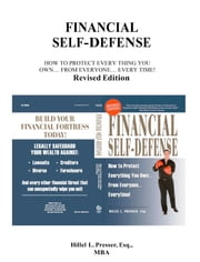 Financial Self Defense (Revised Edition) ebook by Hillel L. Presser, Esq., MBA