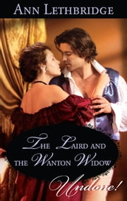 The Laird and the Wanton Widow ebook by Ann Lethbridge