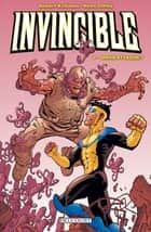 Invincible T07 - Mars attaque ! eBook by Ryan Ottley, Robert Kirkman