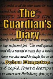 The Guardian's Diary ebook by Debra Chapoton