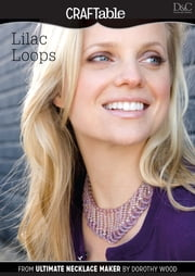 Lilac Loops ebook by Editors of D&C